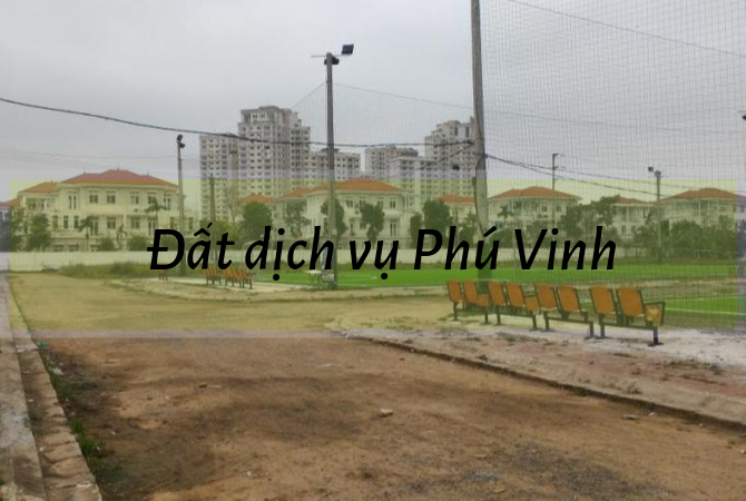 Vị trí đất dịch vụ Phú Vinh