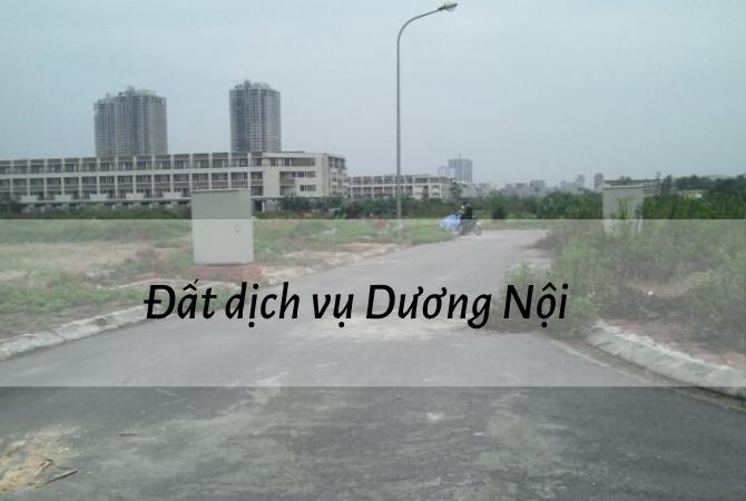 Ưu điểm của đất dịch vụ Dương Nội